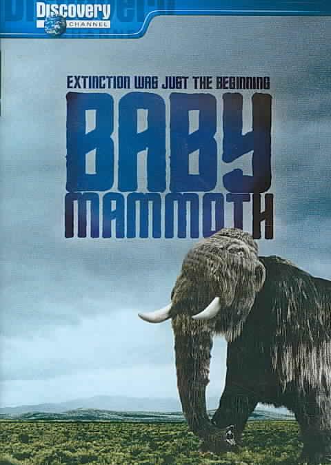 BABY MAMMOTH:RAISING THE MAMMOTH (DVD)